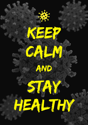 Keep Calm and Stay Healthy Poster Design